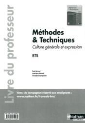 Français ; culture générale et expression ; méthodes & techniques ; BTS ; livre du professeur (édition 2012) - Couverture - Format classique