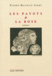 Les pavots et la rose, poemes a gill - Couverture - Format classique