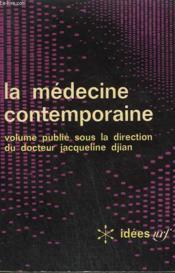 La Medecine Contemporaine. Collection : Idees N° 135 - Couverture - Format classique