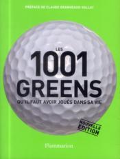 Les 1001 greens qu'il faut avoir joués dans sa vie - Couverture - Format classique