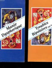 Lot De 2 Brochures - Manie Dyphorique - Troubles Bipolaire Type Ii - Couverture - Format classique