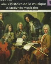 CAHIER D'HISTOIRE DE LA MUSIQUE ET D'ACTIVITES MUSICALES. CLASSE DE 4e. - Couverture - Format classique
