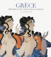 Grèce ; trésors d'une civilisation ancienne - Couverture - Format classique