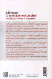 Bâtiments et aménagement durable ; bien-être, vie urbaine et écoquartier - 4ème de couverture - Format classique