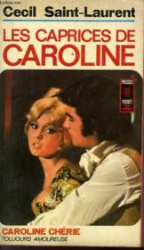 Les Caprices De Caroline - Couverture - Format classique