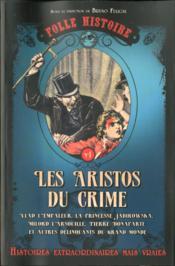 Folle histoire t.1 ; les aristos du crime - Couverture - Format classique