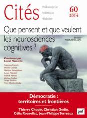 REVUE CITES T.60 ; que pensent et que veulent les neurosciences cognitives ? - Couverture - Format classique