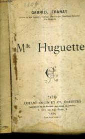 Mlle Huguette. - Couverture - Format classique