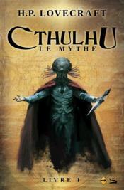 Cthulhu le mythe t.1 - Couverture - Format classique