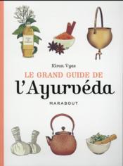 Le grand guide de l'Ayurveda - Couverture - Format classique