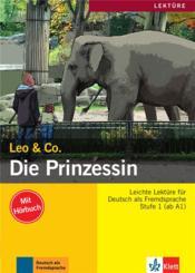 Leo & Co. ; allemand ; A1, A2 ; die prinzessin - Couverture - Format classique