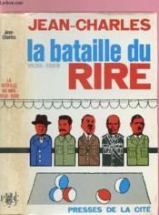 La Bataille Du Rire 1939-1969 - Couverture - Format classique