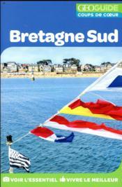 GEOguide coups de coeur ; Bretagne sud - Couverture - Format classique