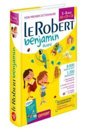 Dictionnaire Le Robert benjamin ; 5/8 ans ; GS, CP, CE (édition 2018) - Couverture - Format classique