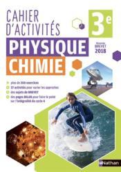 Physique - chimie ; 3e ; cahier d'activités (édition 2018) - Couverture - Format classique