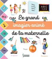 Le grand imagier animé de la maternelle - Couverture - Format classique