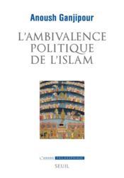 L'ambivalence politique de l'islam - Couverture - Format classique