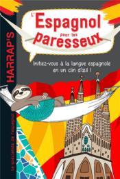 L'espagnol pour les paresseux - Couverture - Format classique