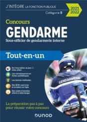 Concours gendarme sous-officier de gendarmerie interne ; tout-en-un (édition 2021/2022) - Couverture - Format classique