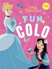 Disney Princesses ; fun colo - Couverture - Format classique