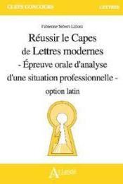 Réussir le capes de lettres modernes option latin - Couverture - Format classique