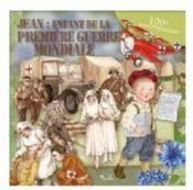 Jean : enfant de la Premiere Guerre mondiale - Couverture - Format classique