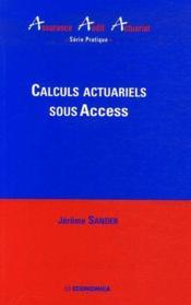 Calculs actuariels sous access - Couverture - Format classique