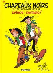 Les aventures de Spirou et Fantasio T.3 ; les chapeaux noirs - Intérieur - Format classique