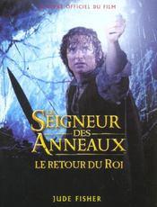 Le seigneur des anneaux ; le retour du roi ; le guide officiel du film - Intérieur - Format classique