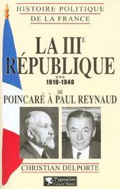 La troisieme republique t3 de poincare a paul reynaud 1919-1940 - Intérieur - Format classique