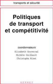 Politiques de transport et competitivite - Couverture - Format classique