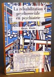 La Rehabilitation Psychosociale En Psychiatrie - Couverture - Format classique