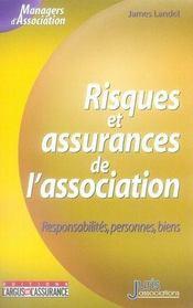 Risques et assurances de l'association ; responsabilités, personnes, biens - Intérieur - Format classique