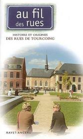AU FIL DES RUES ; de Tourcoing - Intérieur - Format classique