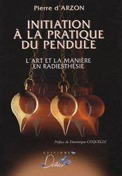 Initiation a la pratique du pendule - Intérieur - Format classique