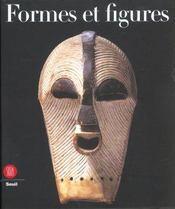 Formes et figures ; l'art africain dans la collection horstmann - Intérieur - Format classique