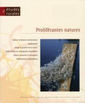 Revue Etudes Rurales N.185 ; Proliférantes Natures - Couverture - Format classique