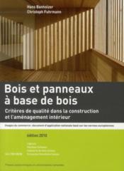 Bois et panneaux à base de bois ; critères de qualité dans la construction et l'aménagement intérieur - Couverture - Format classique