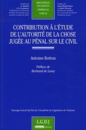 Contribution à l'étude de l'autorité de la chose jugée au pénal sur le civil - Couverture - Format classique