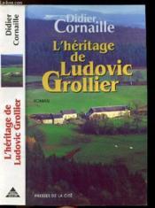 L'heritage de ludovic grollier - Couverture - Format classique