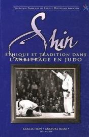 Shin, éthique et tradition dans l'arbitrage en judo - Couverture - Format classique