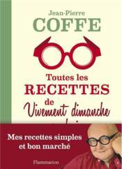 telecharger Toutes les recettes de vivement dimanche prochain livre PDF en ligne gratuit