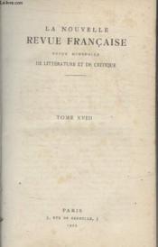 Collection La Nouvelle Revue Francaise. Tome Xviii - Couverture - Format classique