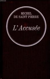 L Accusee. - Couverture - Format classique