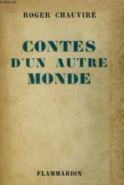 Contes D'Un Autre Monde. - Couverture - Format classique