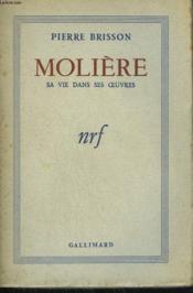 Moliere. Sa Vie Dans Ses Oeuvres. - Couverture - Format classique