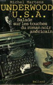 Underwood Usa. Balade Sur Les Touches Du Roman Noir Americain. - Couverture - Format classique