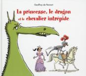 La princesse, le dragon et le chevalier intrépide - Couverture - Format classique