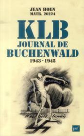 KLB ; journal de Buchenwald 1943-1945 - Couverture - Format classique