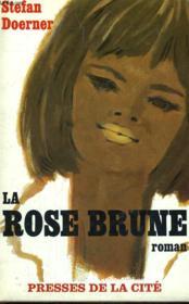 La Rose Brune - Couverture - Format classique